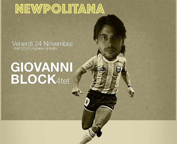 Giovanni Block live a Marigliano  in Newpolitana Project