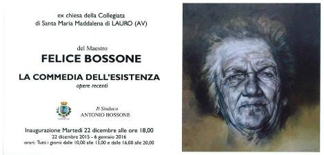 "Lauro,  vernissage del Maestro Felice Bossone ""la Commedia dell' Esistenza"""